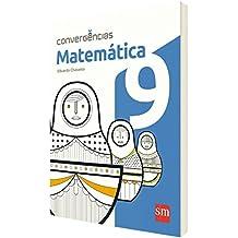 Convergências. Matemática. 9º Ano