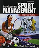 Introduction to Sport Management : Theory and Practice, Nagel, Mark and Southall, Richard, 1465267581