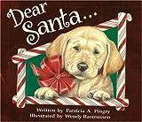 Dear Santa..., Patricia A. Pingry, 082496618X