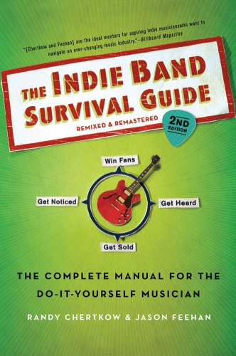 The indie band survival guide 2nd ed the complete manual for the the indie band survival guide 2nd ed the complete manual for the do fandeluxe Choice Image