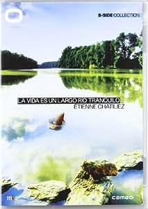 La Vida Es Un Largo Río Tranquilo [DVD]