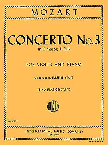 Concerto No. 3 In G Major- K. 216 (Zino Francescatti), For Violin And Piano with Cadenzas by Eugene Ysaÿe
