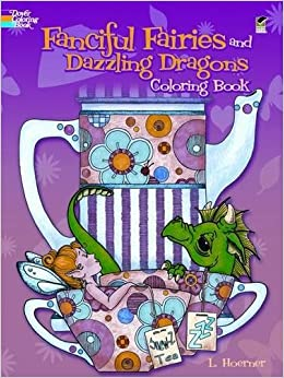 Fanciful Fairies and Dazzling Dragons Coloring Book (Dover ...