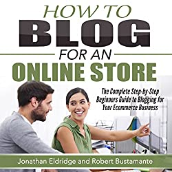 How To Blog for an Online Store