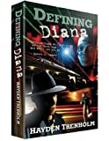 Front cover for the book Defining Diana by Hayden Trenholm
