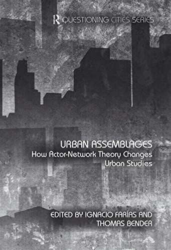 Urban Assemblages  How Actor Network Theory Changes Urban Studies  Questioning Cities