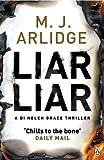 """""""Liar Liar - DI Helen Grace 4 (Detective Inspector Helen Grace)"""" av M. J. Arlidge"""