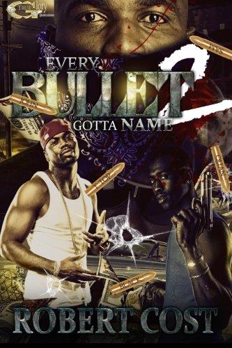 Every Bullet Gotta Name 2: Nobody's Safe (Volume 2)