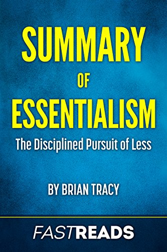 Summary of Essentialism: by Greg McKeown | Includes Key Takeaways and Analysis cover