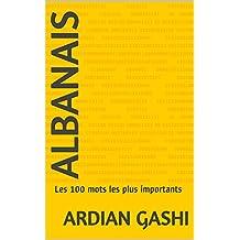 Albanais: Les 100 mots les plus importants (French Edition)