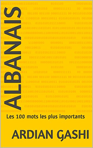 Albanais: Les 100 mots les plus importants (French Edition)