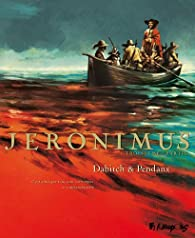 Jeronimus, tome 3 : Sur l'île par Christophe Dabitch