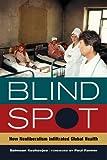 Blind Spot, Salmaan Keshavjee, 0520282841