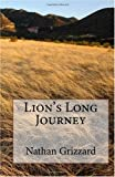 Lion's Long Journey, Nathan Grizzard, 144997158X