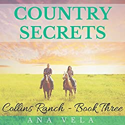 Country Secrets: Collins Ranch Book 3