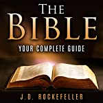 The Bible: Your Complete Guide | J. D. Rockefeller