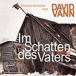 Im Schatten des Vaters | David Vann