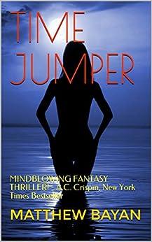 TIME JUMPER by [BAYAN, MATTHEW]