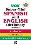 img - for Vox Super-Mini Spanish and English Dictionary, 3rd Edition (Vox Dictionaries) book / textbook / text book