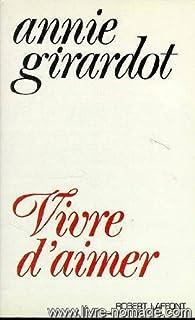 Vivre d'aimer, Girardot, Annie