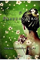 Pessegueiro (Em Portugues do Brasil) Paperback