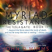The Myriad Resistance | John D. Mimms