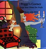 Peggy's Corner, Stage Your Home for Profit, Gayla Moghannam, 0976166003