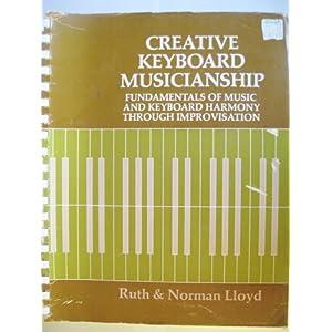 Creative Keyboard Musicianship