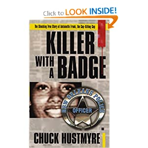 Killer with a Badge Chuck Hustmyre