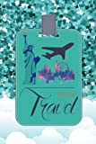 It's my Travel: Travel Book and Trip Planner, Vacation Planner & Checklists, travel planning journal (Travel Journal Notebook Planner) (Volume 4)
