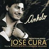 José Cura - Anhelo