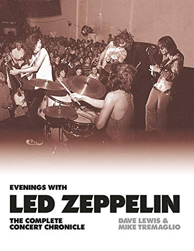 - Evenings With Led Zeppelin: The Complete Concert Chronicle