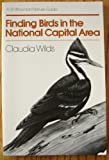 Finding Birds in the National Capital Area, Claudia Wilds, 087474959X