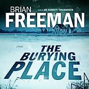 The Burying Place   Brian Freeman