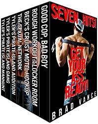 SEVEN HITS!  Get Your Ass Ready!: Seven HOT stories from Brad Vance!