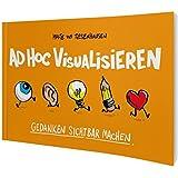 ad hoc visualisieren: denken sichtbar machen