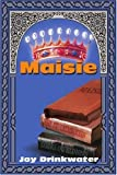 img - for Maisie by Bettine Krause (2001-03-06) book / textbook / text book