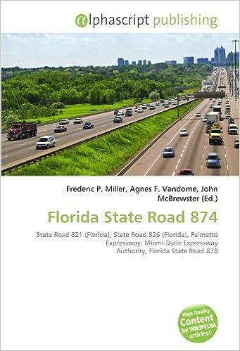 Florida State Road 874: State Road 821 Florida , State Road