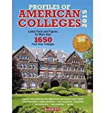 Latest Facts and Figures for More than 1650 Four-Year Colleges Profiles of American Colleges 2015 (Paperback) - Common