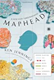 Maphead: Charting the Wide, Weird World of