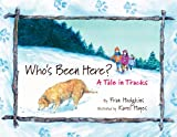 Who's Been Here?, Fran Hodgkins, 0892727144
