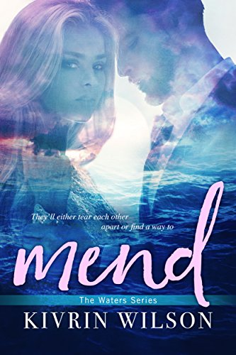 Mend (Waters Book 2) by [Wilson, Kivrin]