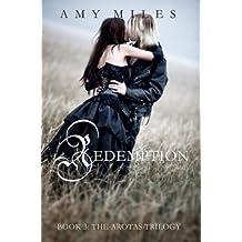Redemption (The Arotas Series Book #3)