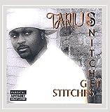 Snitches Get Stitches [Explicit]