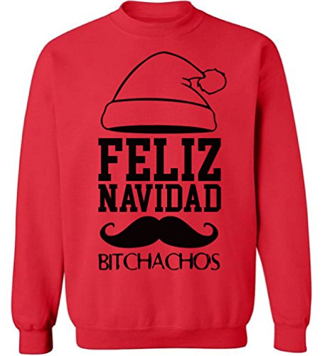 Pekatees Feliz Navidad Bitchachos Sweatshirt Ugly Christmas Sweatshirt Ugly Christmas Sweater for Men for Women Xmas Gifts Red (Feliz Navidad Gift)