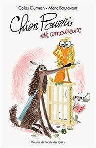 """Afficher """"Chien pourri est amoureux"""""""