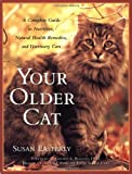 Your Older Cat, Susan Easterly, 0743224558