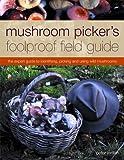 Mushroom Picker's Foolproof Field Guide, Peter Jordan, 1844769259