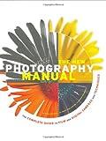 The New Photography Manual, Steve Bavister and Marek Czarnecki, 0811860507