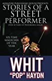 Stories of a Street Performer: The Memoirs of a Master Magician